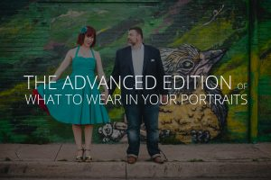 the-advanced-edition-of-what-to-wear-in-your-portraits-petruzzo-photography