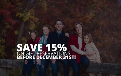 Save 15% On Gift Reservations Before December 31st!