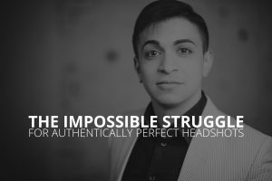The Impossible Struggle For Authentically Perfect Headshots