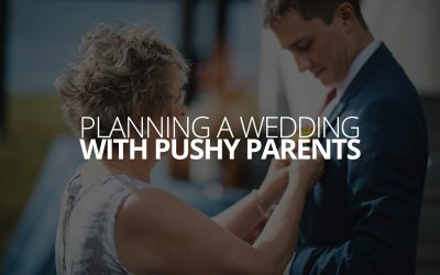 Planning a Wedding With Pushy Parents