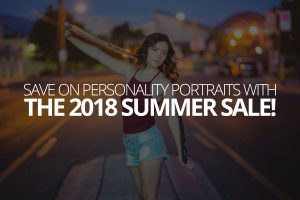 Save on Personality Portraits with the 2018 Summer Sale